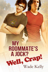 My Roommate's A Jock