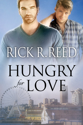 Hungry for Love, Rick R. Reed