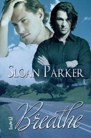 Breathe, Sloan Parker