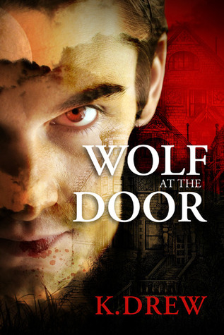 Wolf at the Door K Drew