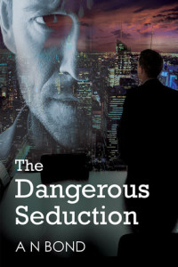 The Dangerous Seduction