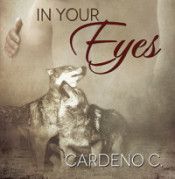 Cardeno C: In Your Eyes Spotlight and Giveaway