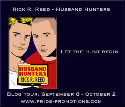 Rick R. Reed: Husband Hunters – Interview, Excerpt & Giveaway