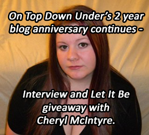 Cheryl McIntyre – Interview and Giveaway of Let It Be