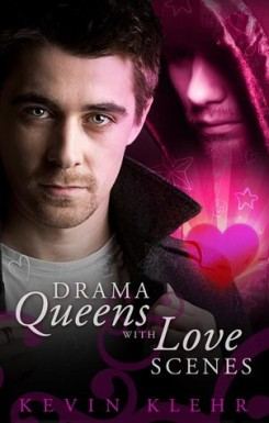Drama Queens With Love Scenes, Kevin Klehr