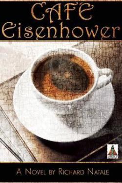Cafe Eisenhower, Richard Natale