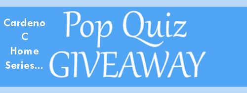 Cardeno C: Home Series Pop Quiz Giveaway
