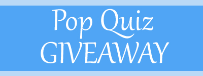 Pop Quiz Giveaway