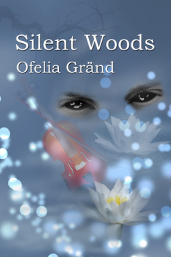 Silent Woods by Ofelia Grand