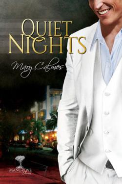 Quiet Nights, (Mangrove Stories #2), Mary Calmes