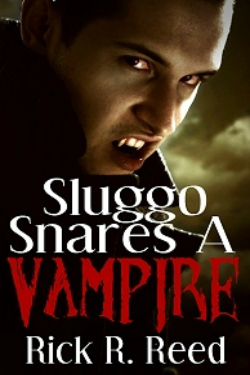 Sluggo Snares a Vampire, Rick R. Reed
