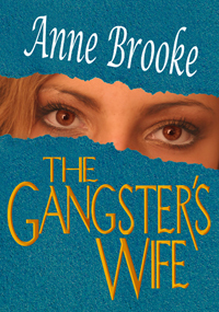 The Gangster's Wife, Anne Brooke