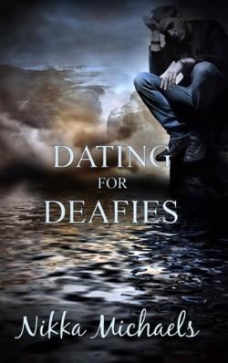 Dating for Deafies, Nikka Michaels