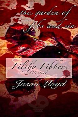 Garden of Fibs and Sin