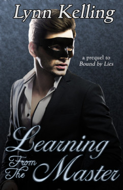 Learning From the Master (Manse (Bound by Lies) 0.5), Lynn Kelling