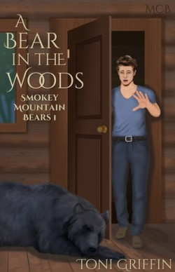 A Bear in the Woods (Smokey Mountain Bears #1), Toni Griffin