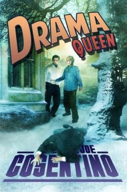 Drama Queen: A Nicky and Noah Mystery #1, Joe Cosentino