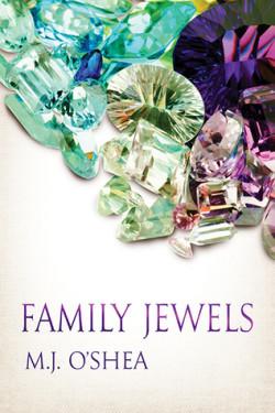 Family Jewels, M.J. O'Shea
