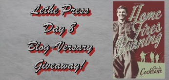 Lethe Press, Day 8 Giveaway: Home Fires Burning by Charlie Cochrane