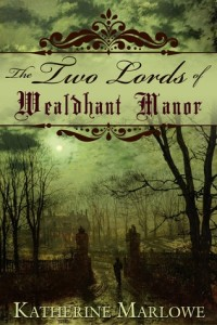The Two Lords of Wealdhant Manor