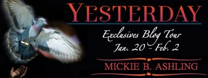 Yesterday by Mickie B. Ashling: Excerpt and Giveaway