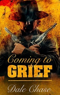 Coming to Grief, Dale Chase