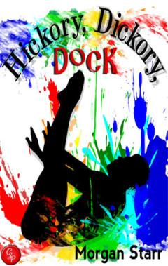 Hickory, Dickory, Dock, Morgan Starr