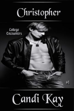 Christopher (College Encounters #1), Candi Kay
