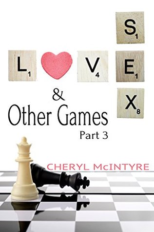 Love Sex & Other Games Part 3