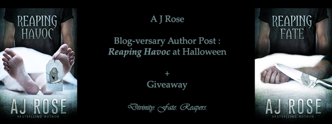 Author Post A J Rose:  Reaping Havoc at Halloween + Giveaway