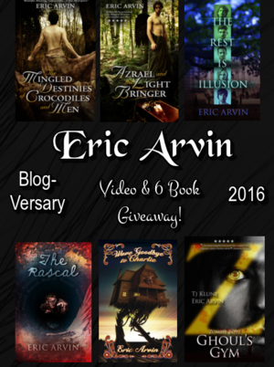 Eric Arvin Blog-Versary: Video & Giveaway
