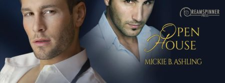 Mickie B. Ashling, Open House: Blog Tour, Excerpt & Giveaway